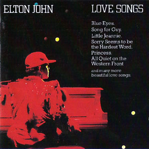 Elton John - Love Songs [song For Guy / Sorry Seems To Be The Hardest Word]