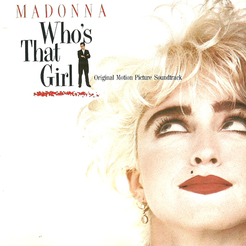 Madonna - Who's That Girl [9 Tracks]