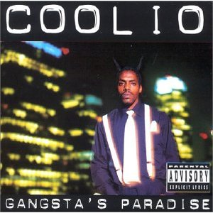 COOLIO - Gangsta's Paradise [gangsta's Paradise / Too Hot]