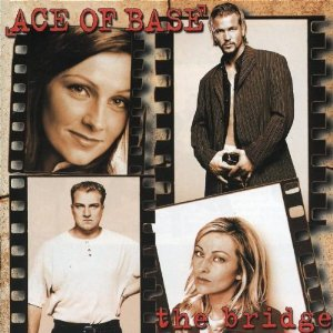 Ace of Base - The Bridge [beautiful Life / Lucky Love / Que Sera]