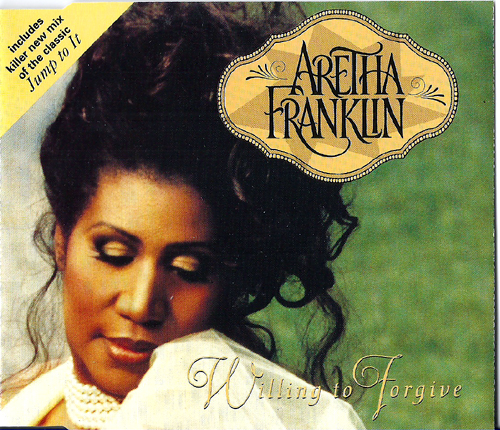 Aretha Franklin - Willing To Forgive [incl. 11:15min.-cj's Mastermix Of 'jump To It'] [4.14 / Jump To It 4.15]