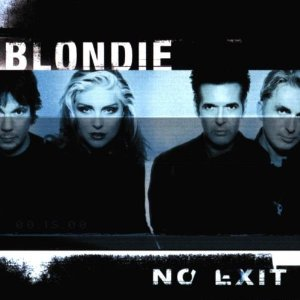 Blondie - No Exit [maria / Forgive And Forget]
