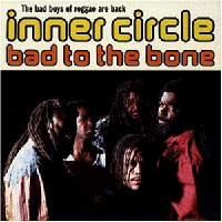 INNER CIRCLE - Bad To The Bone [sweat / Bad Boys / Down By The River]