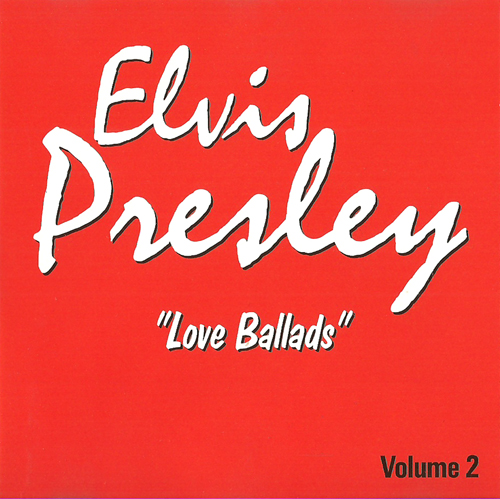 Presley, Elvis - Love Ballads [16 Tracks]