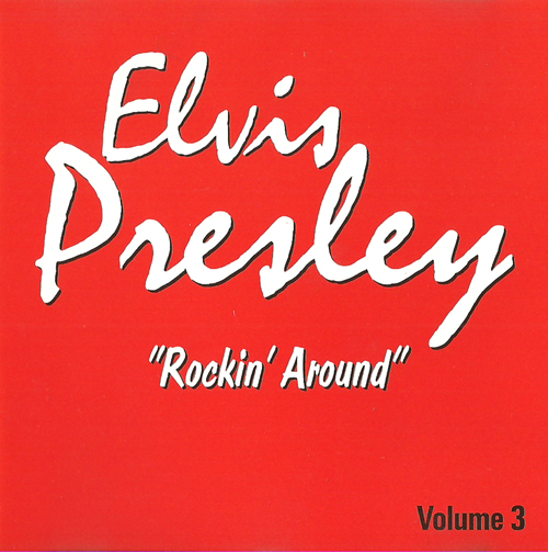 Presley, Elvis - Rockin' Around [16 Tracks]