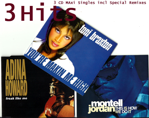 MONTELL JORDAN ADINA HOWARD TONI BRAXTON - 3 Hits [14 tracks] - CD single