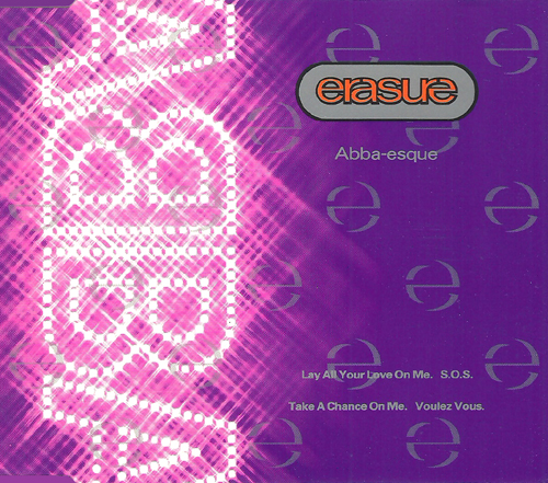 ERASURE - Abba-esque [lay All Your Love On Me / Voulez Vous]