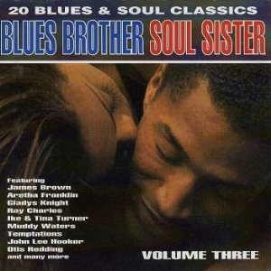 al green / Various - I'm Still In Love With You / Blues Brother Soul Sister Volume 3