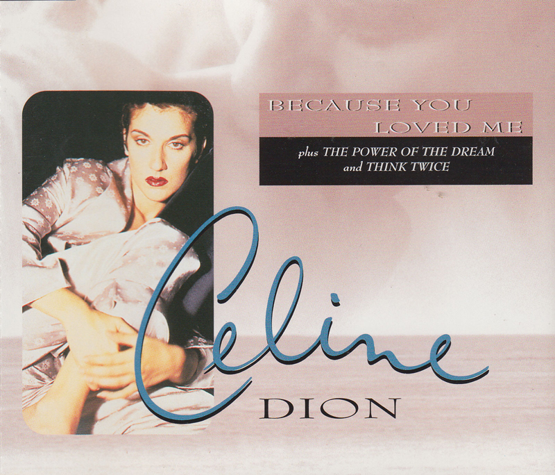 Dion, Celine - Because You Loved Me [theme From Up Close &amp; Personal]