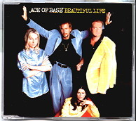 ACE OF BASE - Beautiful Life [3 Tracks]