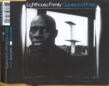 LIGHTHOUSE FAMILY - Question Of Faith [2 Tracks]
